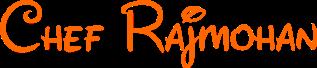 Chef Rajmohan